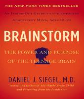 Brainstorm: The Power and Purpose of the Teenage Brain