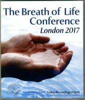 The Breath of Life Conference: London 2017 - MP-4 Flashdrive