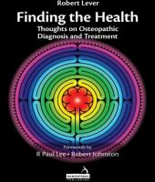 Finding the Health: Thoughts on Osteopathic Diagnosis and Treatment