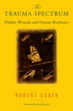 Trauma Spectrum: Hidden Wounds and Human