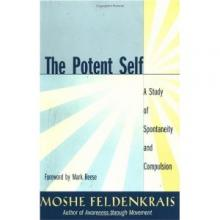 Potent Self: A Study of Spontaneity & Compulsion