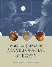 Minimally Invasive Maxillofacial Surgery, 1st Editon