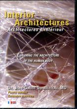 Interior Architectures:  Exploring the Architecture of the Human Body