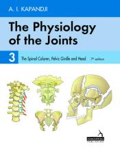 The Physiology of the Joints – Volume 3  The Spinal Column, Pelvic Girdle and Head