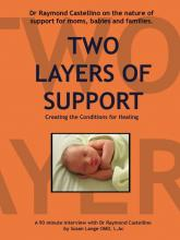 Two Layers of Support:  Creating the Conditions for Healing