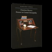 Charlotte Weaver: Pioneer in Cranial Osteopathy
