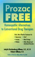 Prozac Free: Homeopathic Alternatives to Conventional Drug Therapies