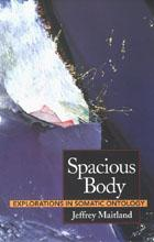 Spacious Body: Explorations