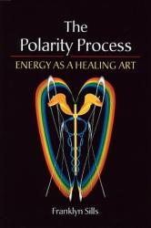 The Polarity Process - Franklyn Sills