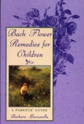 Bach Flower Remedies For Children