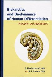 Biokinetics and Biodynamics of Human Differentiation: Principles and Application
